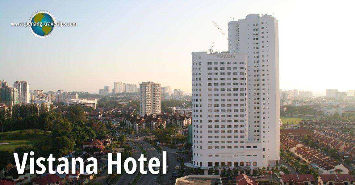 Vistana Hotel, Penang