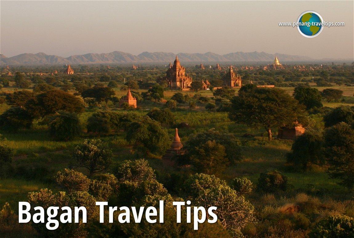 Bagan Travel Tips