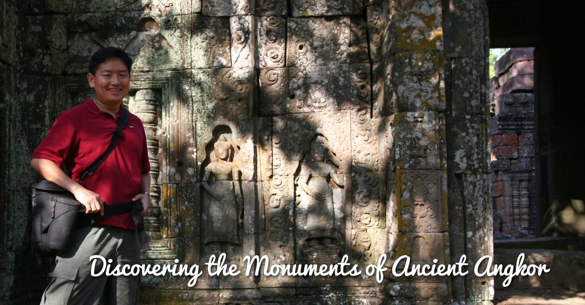 Discovering the Monuments of Ancient Angkor