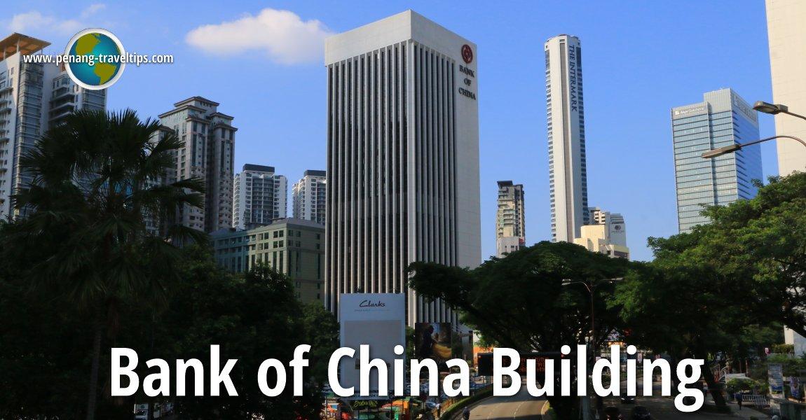 Bank of China Building, Kuala Lumpur