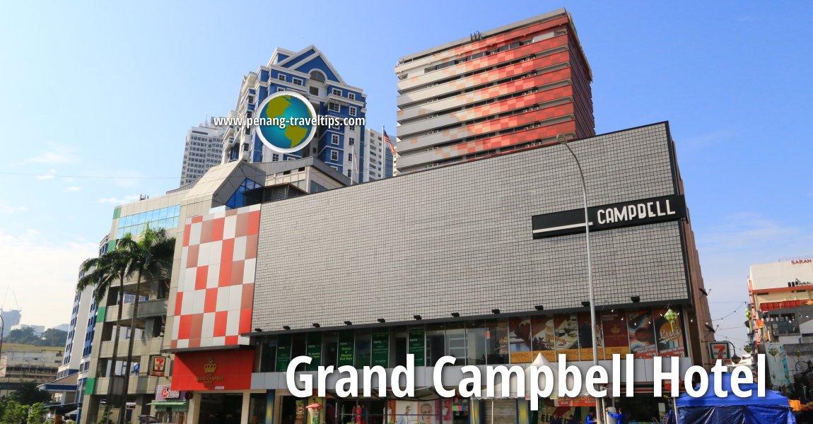 The Grand Campbell Hotel, Kuala Lumpur