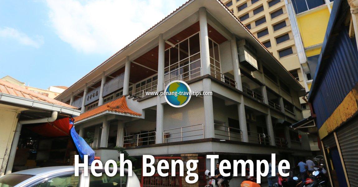 Heoh Beng Temple, Kuala Lumpur