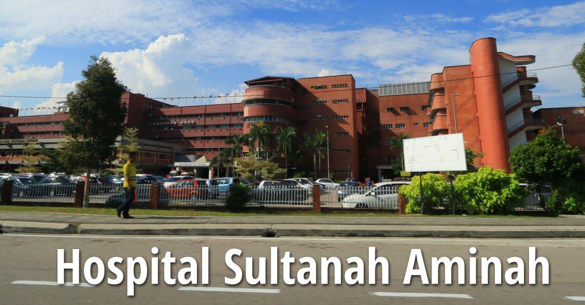 Hospital Sultanah Aminah, Johor Bahru