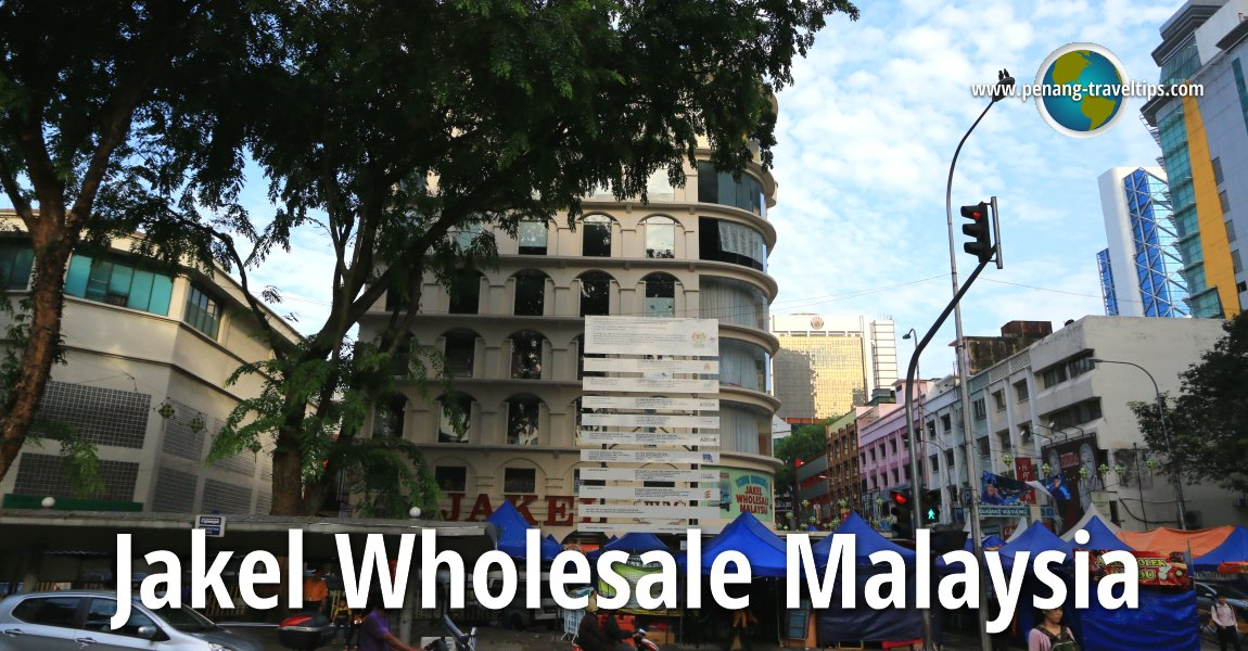 Jakel Wholesale Malaysia, Kuala Lumpur