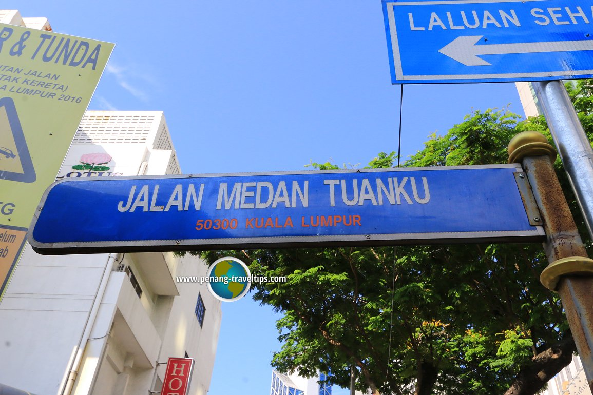 Jalan Medan Tuanku road sign