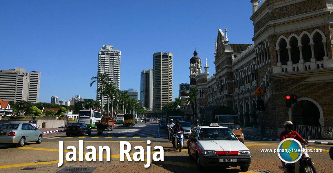 Jalan Raja, Kuala Lumpur