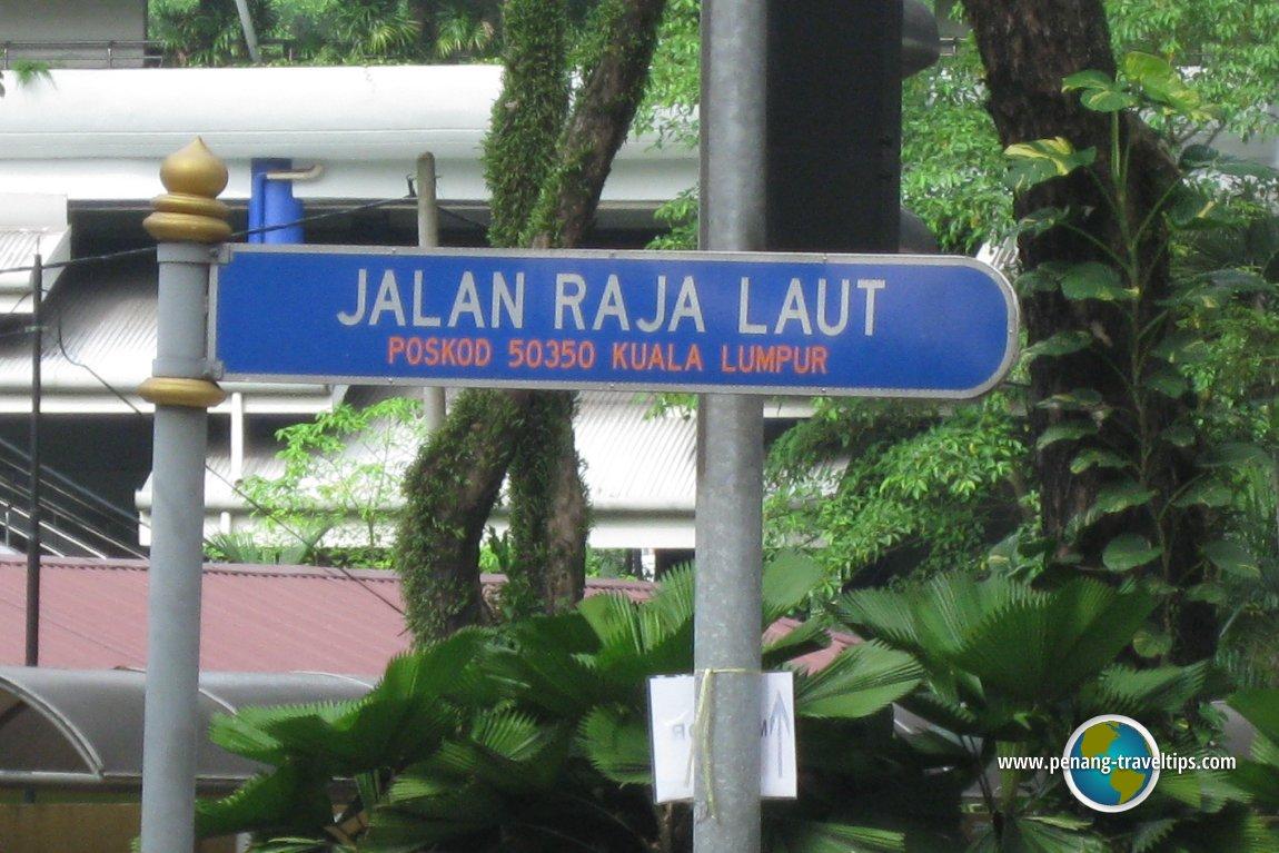 Jalan Raja Laut road sign
