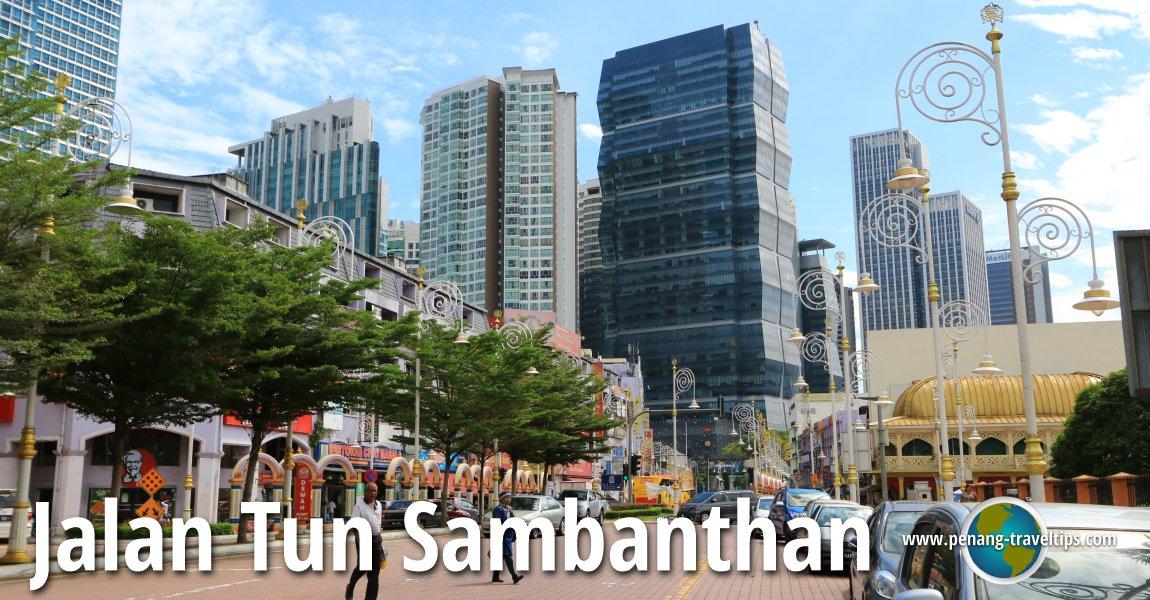 Jalan Tun Sambanthan Kuala Lumpur