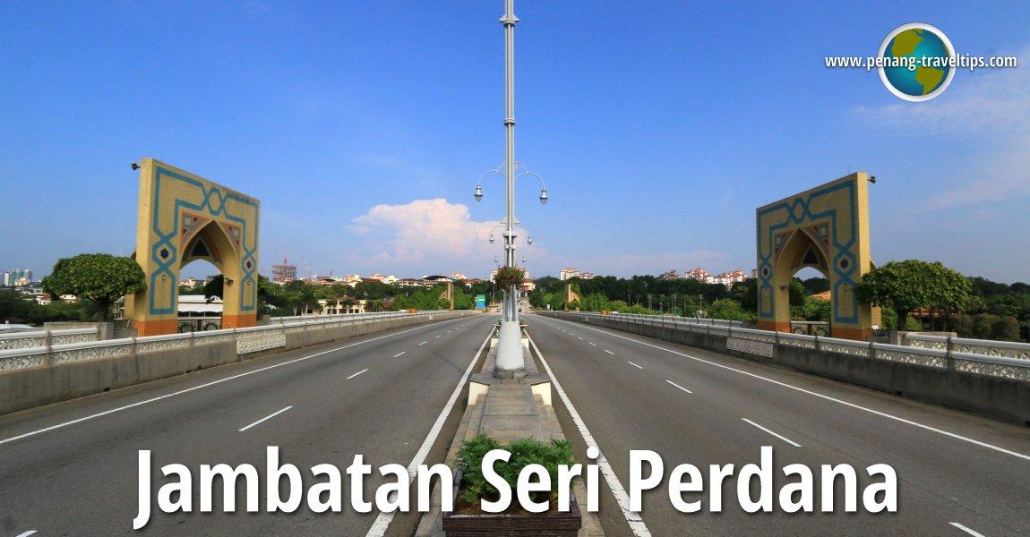 Jambatan Seri Perdana, Putrajaya
