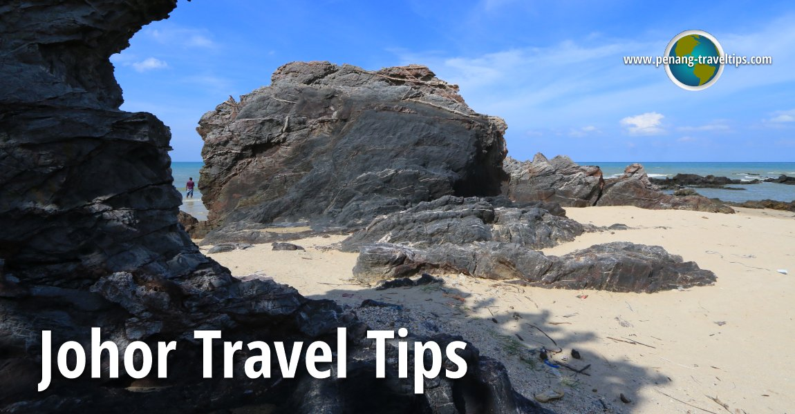 Johor Travel Tips