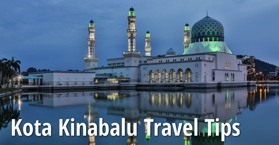 Kota Kinabalu Travel Tips