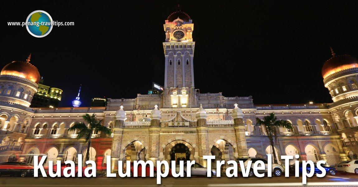 Kuala Lumpur Travel Tips