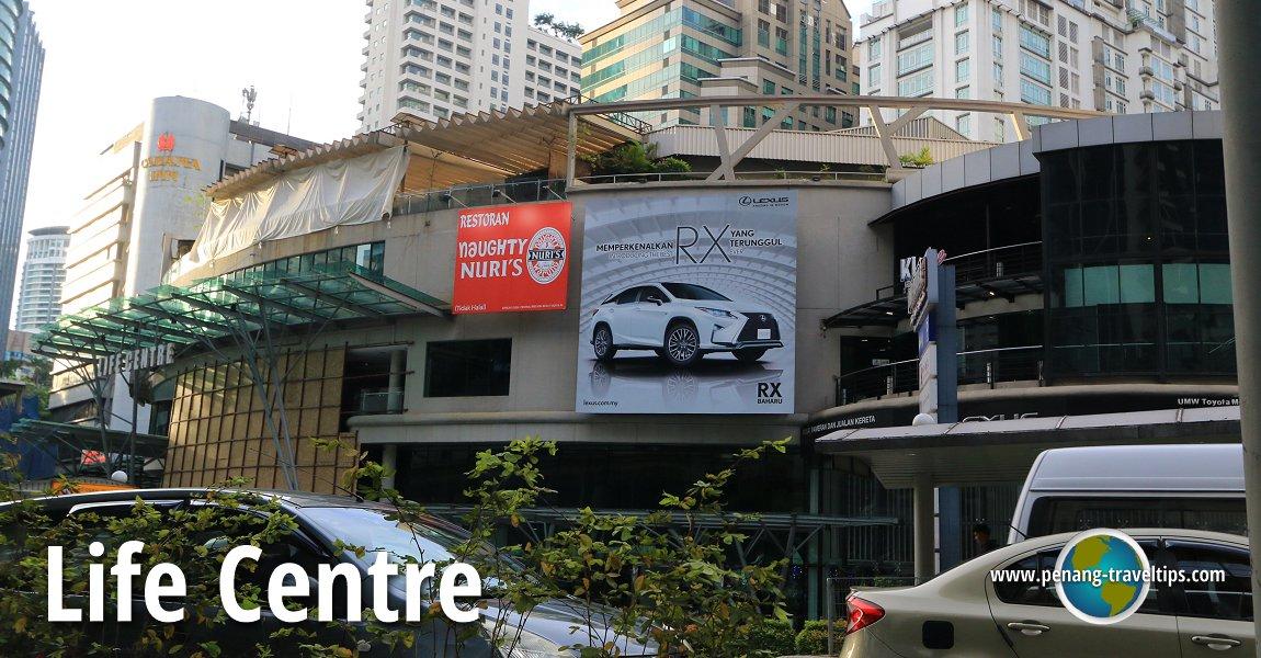 Life Centre, Kuala Lumpur