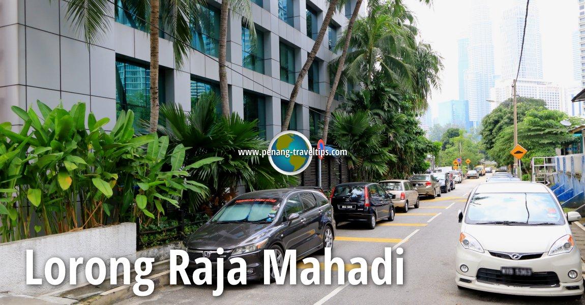 Lorong Raja Mahadi, Kuala Lumpur