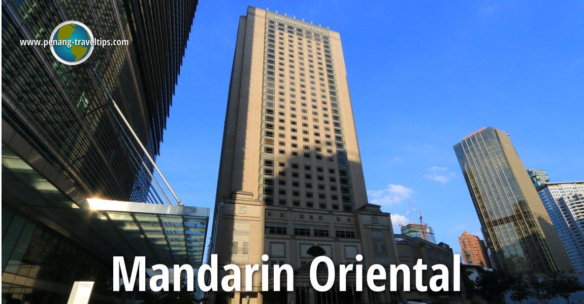 Mandarin Oriental Hotel, Kuala Lumpur