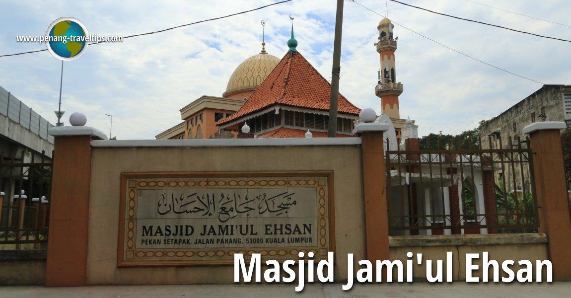 Masjid Jami'ul Ehsan, Setapak