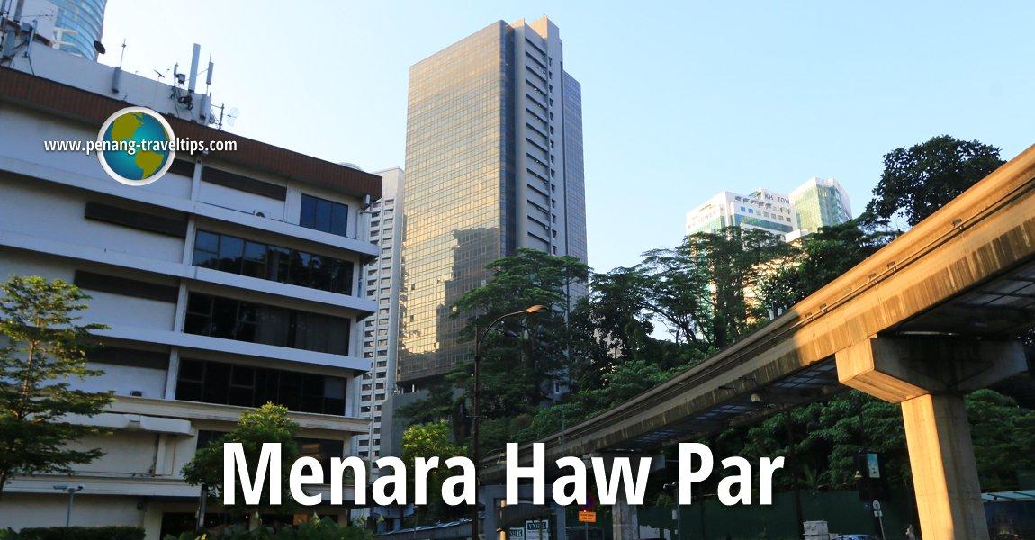 Menara Haw Par, Kuala Lumpur