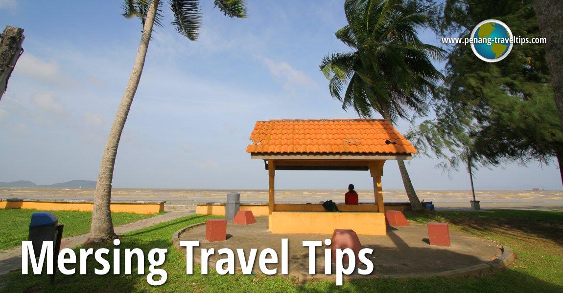 Mersing Travel Tips