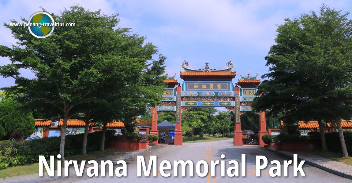 Nirvana Memorial Park, Selangor