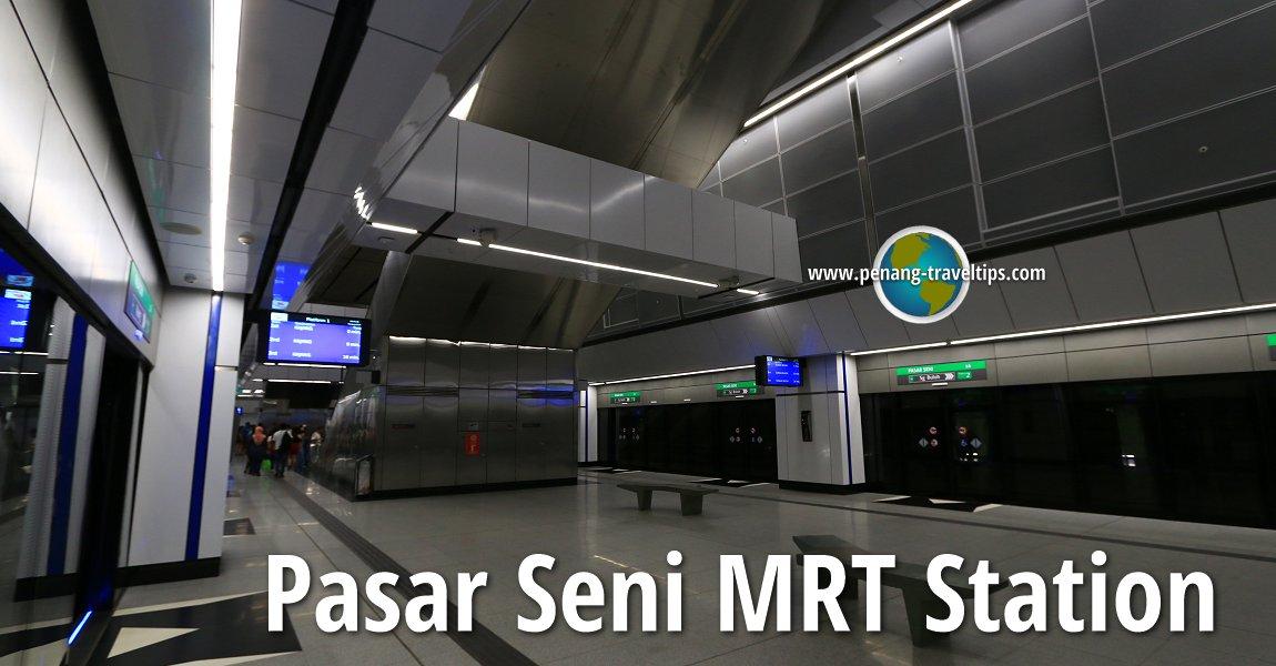Pasar Seni MRT Station