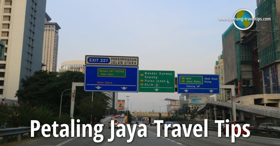 Petaling Jaya Travel Tips