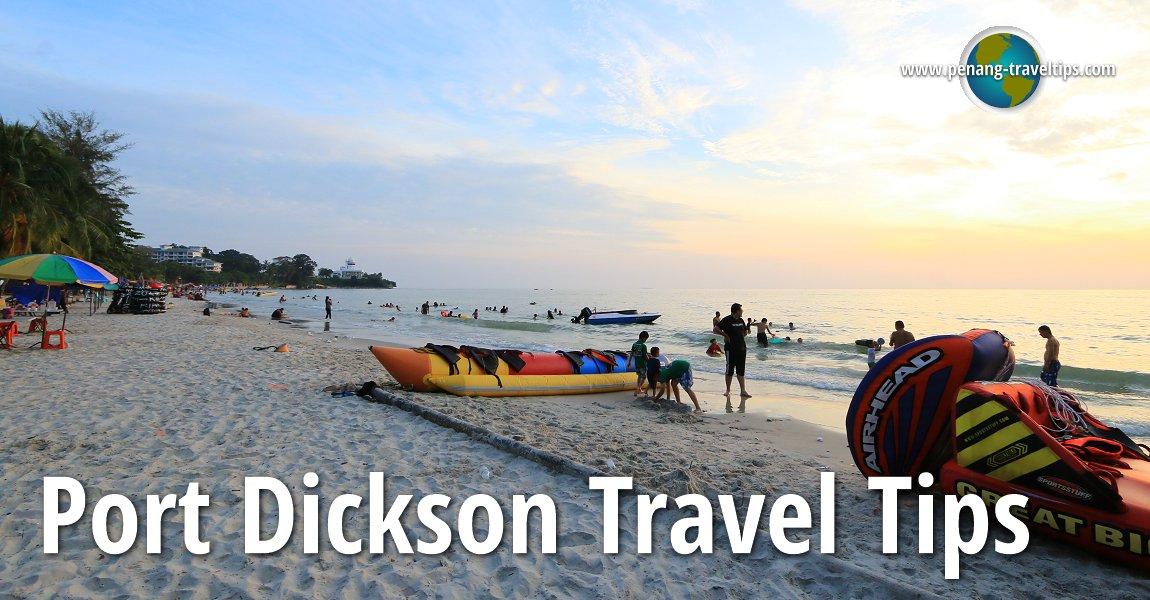 Port Dickson Travel Tips
