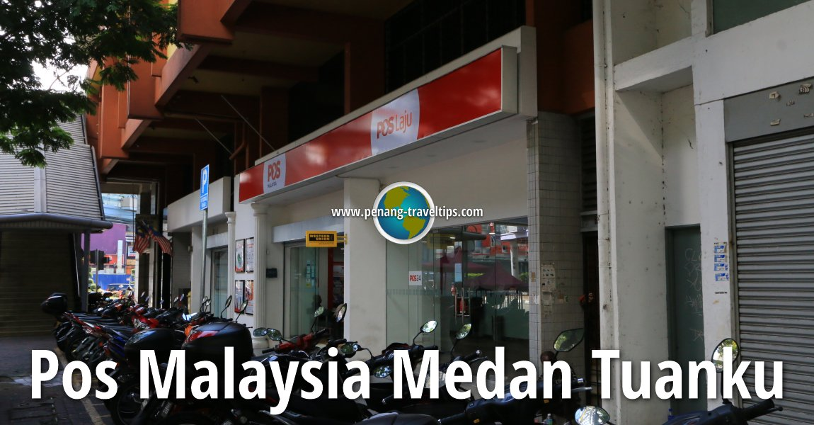 Pos Malaysia Medan Tuanku