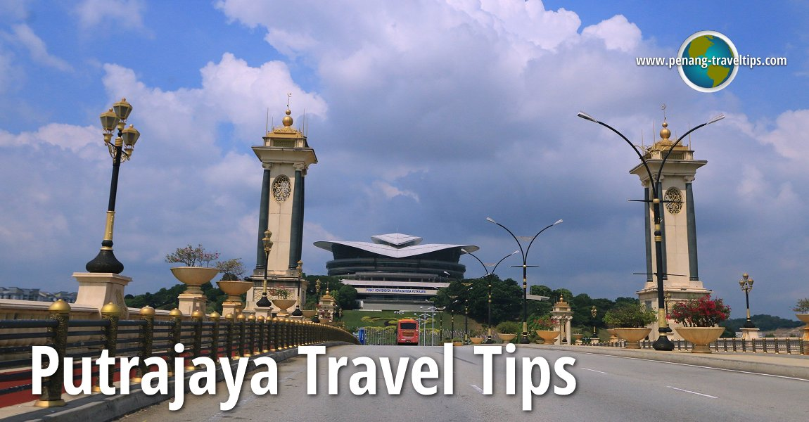 Putrajaya Travel Tips