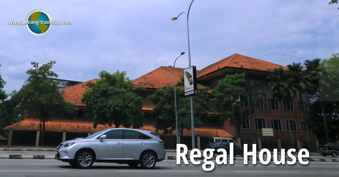 Regal House, Kuala Lumpur