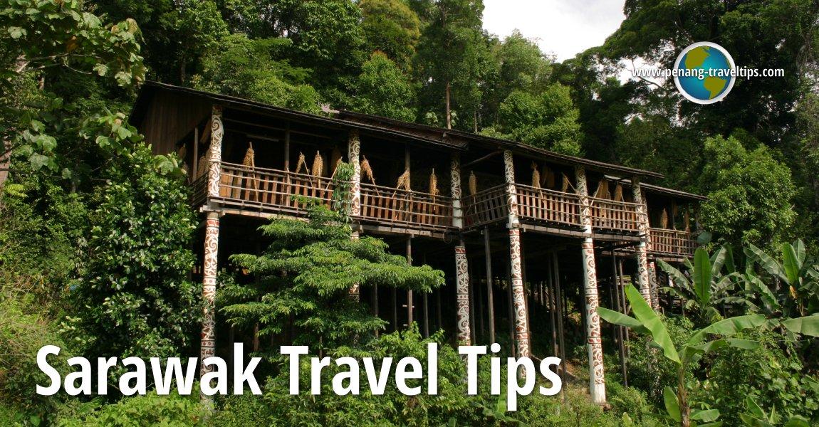 Sarawak Travel Tips