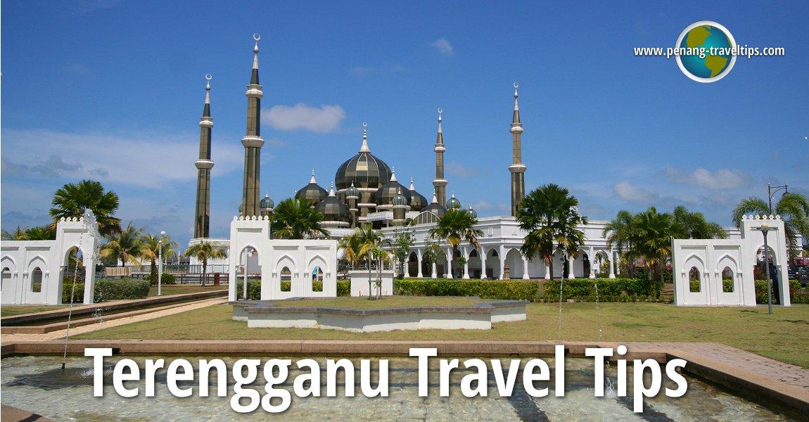 Terengganu Travel Tips