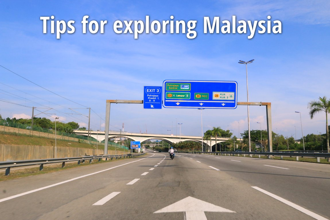 Tips for exploring Malaysia