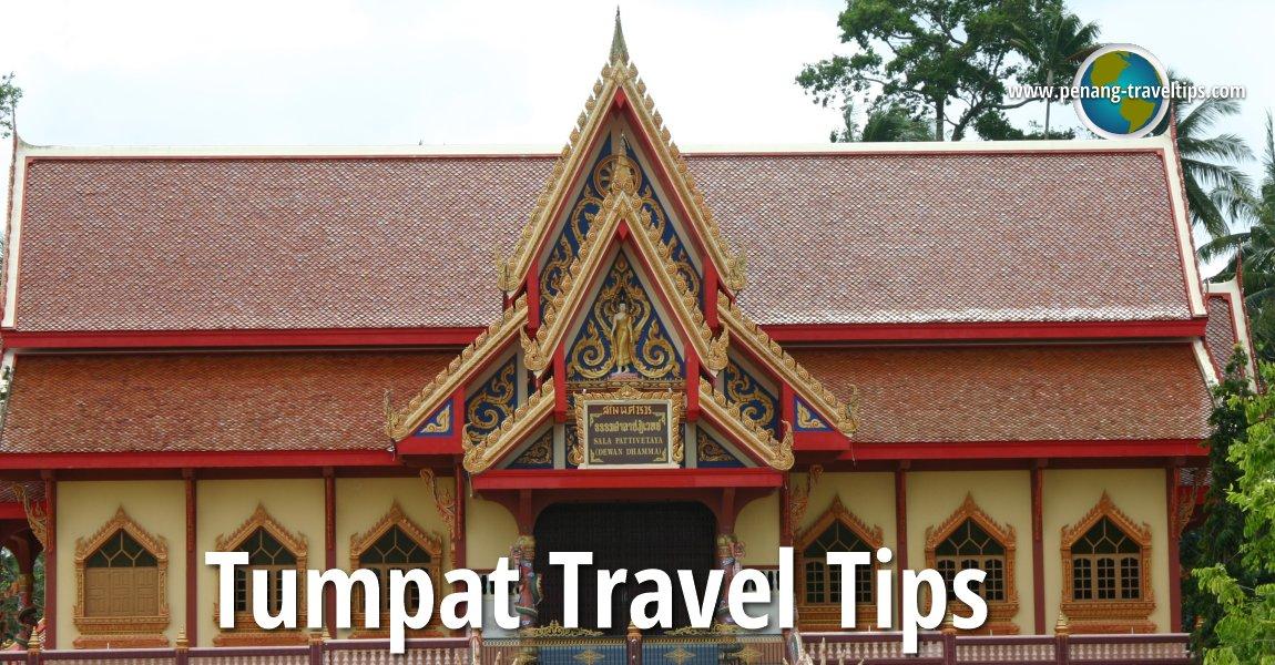 Tumpat Travel Tips
