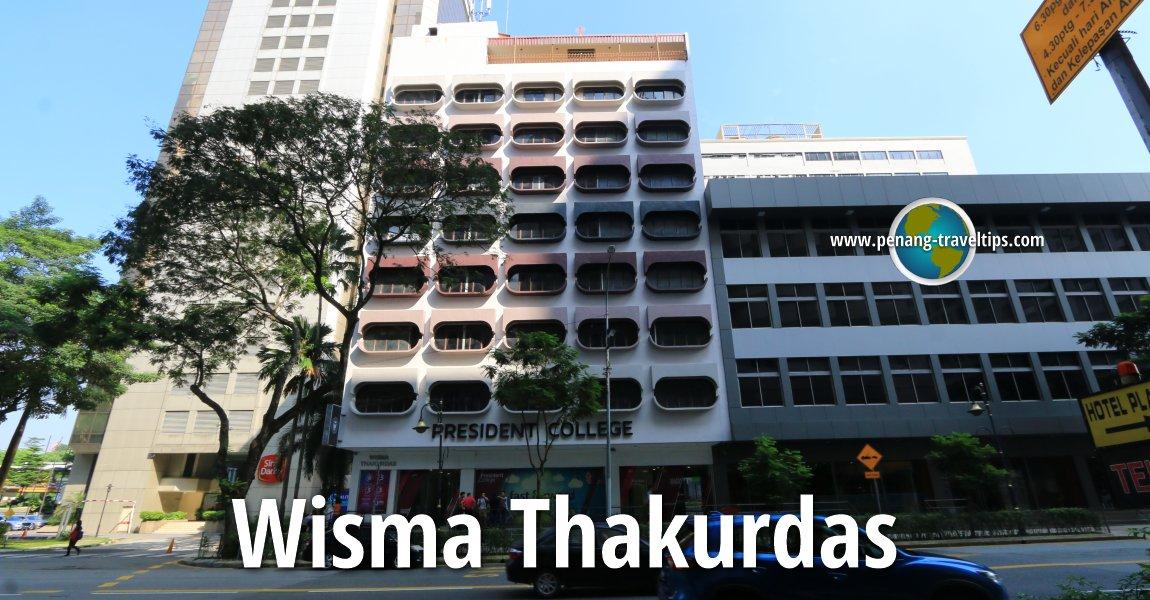 Wisma Thakurdas, Kuala Lumpur