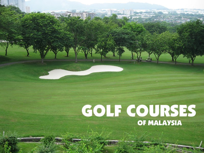 Golf Courses in Malaysia