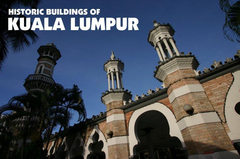 Historic Buildings of Kuala Lumpur