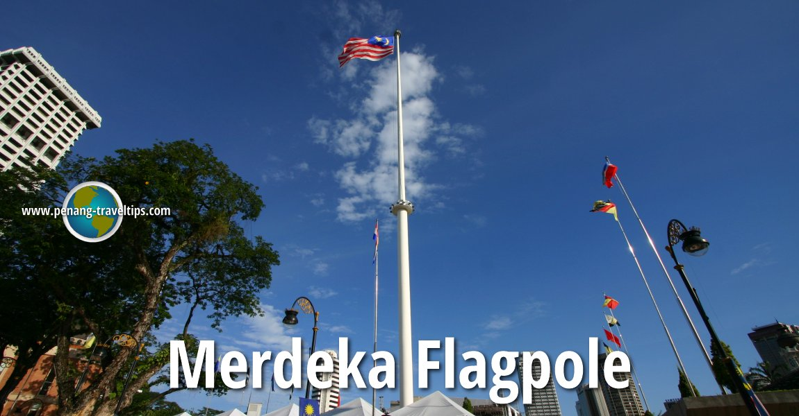 Merdeka Flagpole