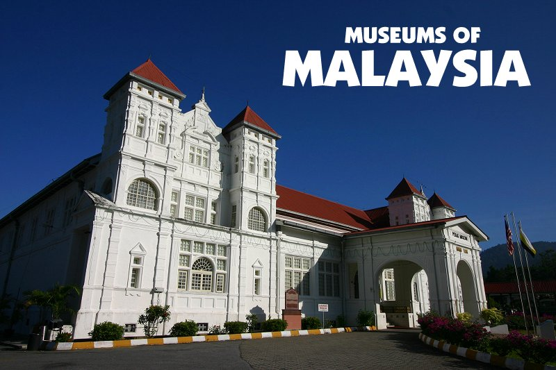 Museums of Malaysia