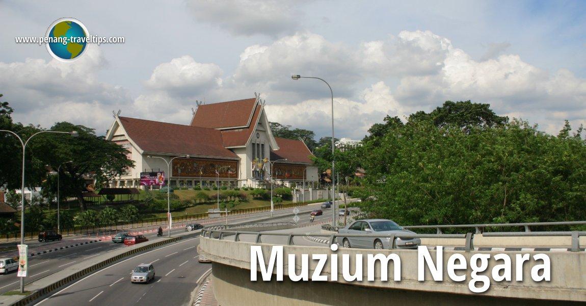Muzium Negara, Kuala Lumpur