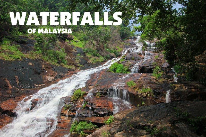 Waterfalls of Malaysia