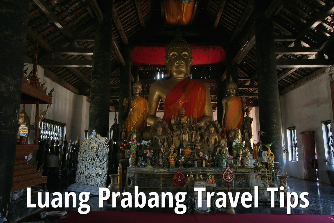 Luang Prabang Travel Tips