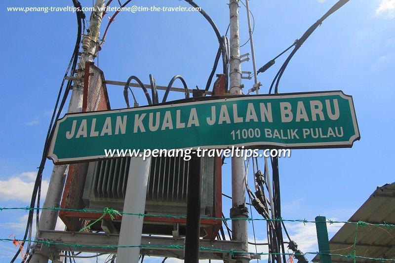 Jalan Kuala Jalan Baru road sign
