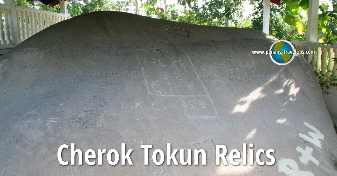 Cherok Tokun Relics