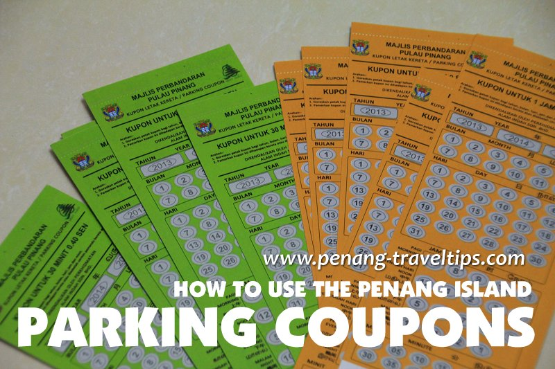How to use the Penang Island Parking Coupons