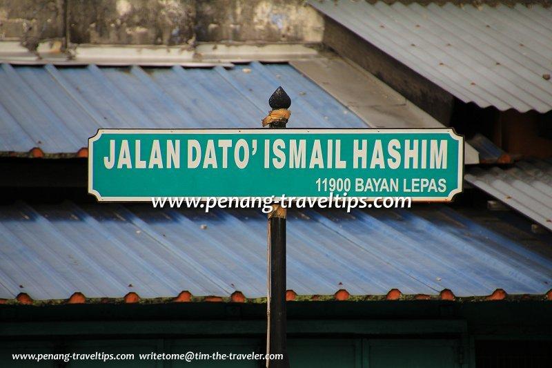 Jalan Dato' Ismail Hashim road sign