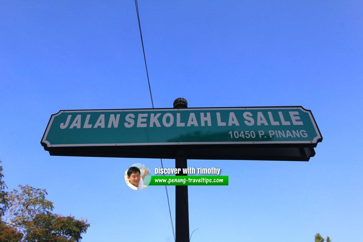 Jalan Sekolah La Salle new road sign