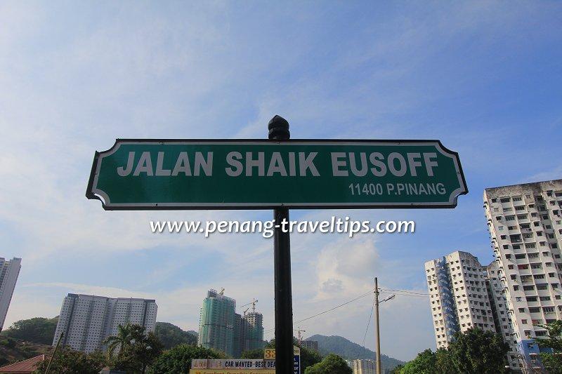 Jalan Shaik Eusoff road sign