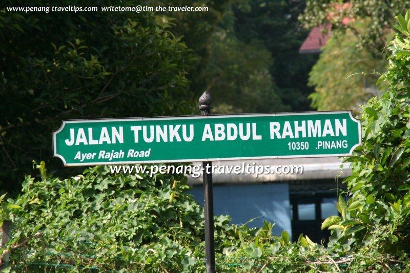 Jalan Tunku Abdul Rahman roadsign