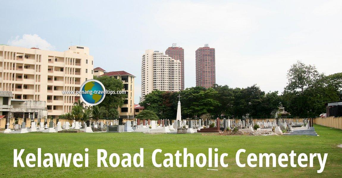 Kelawei Road Catholic Cemetery